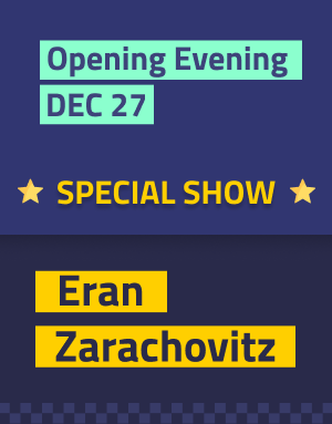 opening evening Dec 27 - special show - Eran Zarachovitz